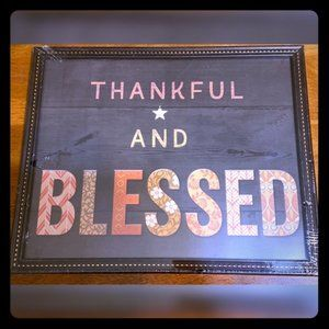 Thankful And Blessed Wall Art Special Moments